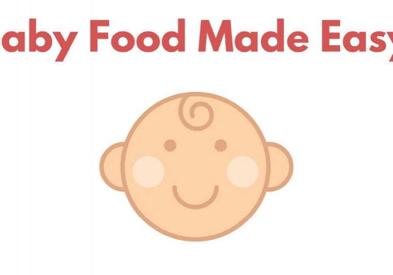 Baby Food Made Easy